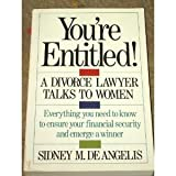 img - for You're Entitled!: A Divorce Lawyer Talks to Women book / textbook / text book