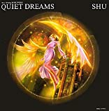 QUIET DREAMS—SHU VISUAL BOOK WORKS [大型本] / SHU (著); 六耀社 (刊)