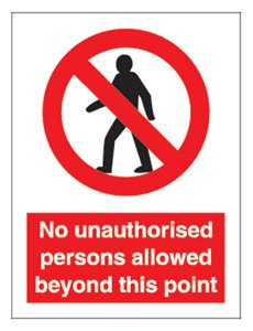 "Stewart Superior Schild ""No Unauthorised Persons Beyond This Point"" selbstklebend"