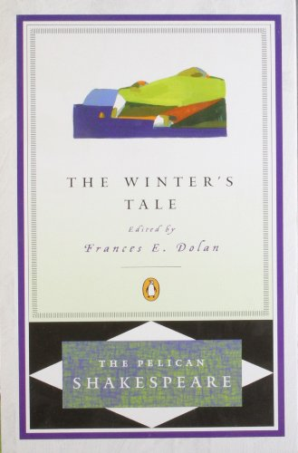 The Winters Tale (The Pelican Shakespeare)