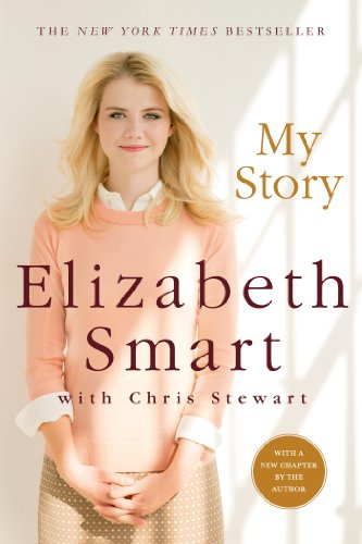 My Story by Elizabeth Smart with Chris Stewart