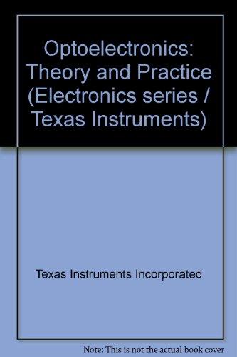 Optoelectronics: Theory and Practice