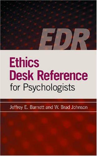 Ethics Desk Reference for Psychologists