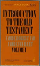 Introduction to the Old Testament (Volume I)…