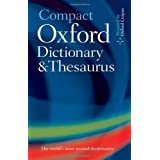 Compact Oxford Dictionary and Thesaurusby Oxford