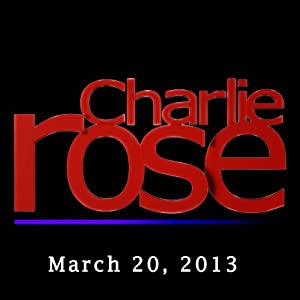 Charlie Rose: David Leonhardt, Alan Blinder, Richard Haass, Mike Rogers, and Joshua Landis, March 20, 2013 | [Charlie Rose]