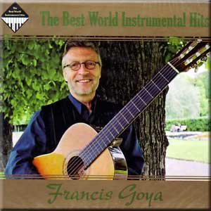 Francis Goya - The Best of Francis Goya - Zortam Music
