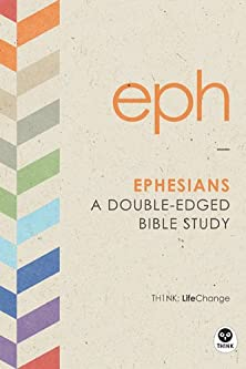 Ephesians, A Double-Edged Bible Study