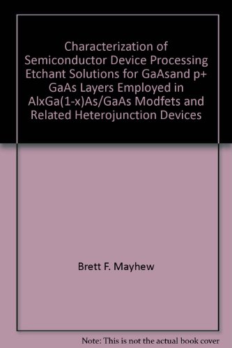 characterization-of-semiconductor-device-processing-etchant-solutions-for-gaasand-p-gaas-layers-empl