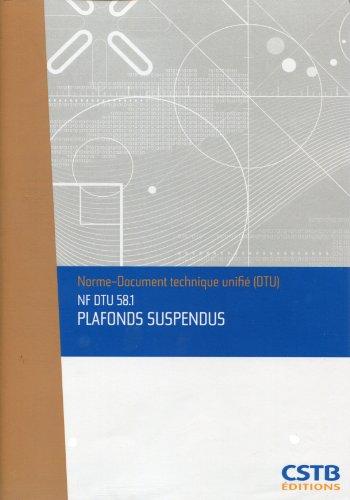 Nf Dtu 58.1 Plafonds Suspendus. Nouvelle Formule