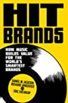 Hit Brands: How Music Builds Value fo...