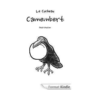 Le Corbeau - Camembert [auto-publication avec Kindle Direct Publishing] 41gfeBAsHIL._AA278_PIkin4,BottomRight,-51,22_AA300_SH20_OU08_