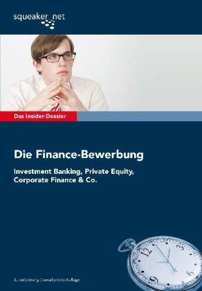 das-insider-dossier-die-finance-bewerbung-investmentbanking-private-equity-corporate-finance-co