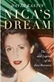 img - for David Kastin'sNica's Dream: The Life and Legend of the Jazz Baroness [Hardcover]2011 book / textbook / text book
