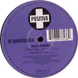 DJ Quicksilver / Bellissima
