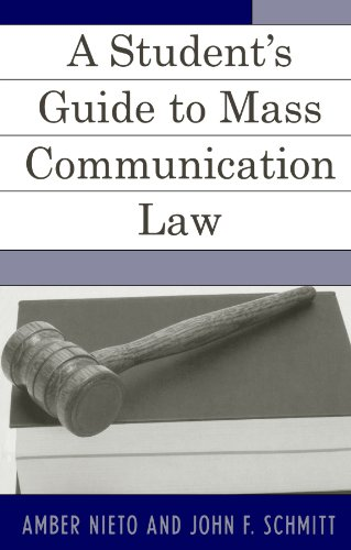 A Student's Guide To Mass Communication And Media Law