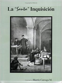 La Santa Inquisicion (Spanish Edition) (Spanish) Paperback – June 20