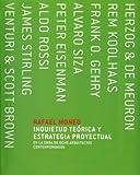 Inquietud Teorica y Estrategia Proyectual En La Obra de 8 Arquitectos Contemporaneos (Spanish Edition) (8495951681) by Moneo, Rafael
