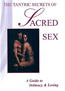 The Tantric Secrets of Sacred Sex (DVD)