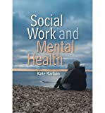 img - for [ Social Work and Mental Health ] By Karban, Kate ( Author ) [ 2011 ) [ Paperback ] book / textbook / text book