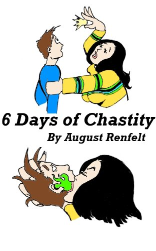 Six days of Chastity
