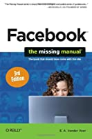 Facebook: The Missing Manual, 3rd Edition ebook download
