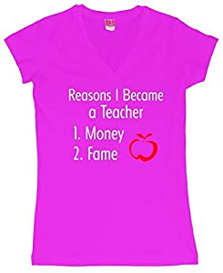 Reasons I Became A Teacher Funny Juniors V-Neck T-Shirt Hot Pink 2XL