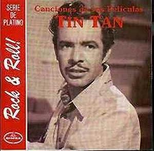 Tin Tan - Canciones De Sus Peliculas - Amazon.com Music