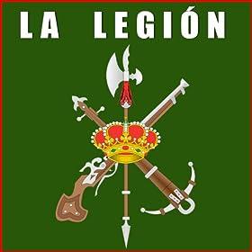 La Legion. El Novio De La Muerte. Marchas, Himnos Y