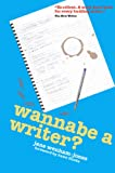 img - for Wannabe a Writer? - hilarious, informative guide to getting published (Secrets to Success Writing Series) book / textbook / text book
