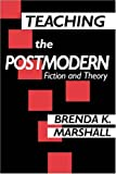 img - for Teaching the Postmodern book / textbook / text book