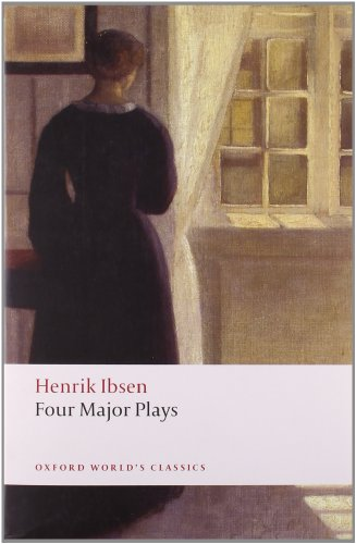 Four Major Plays: Doll's House; Ghosts; Hedda Gabler; and...
