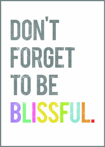 Don'T Forget To Be Blissful Wall Art Print 11X14, Typography, Nursery Decor, Kid'S Wall Art Print, Kid'S Room Decor, Gender Neutral, Motivational Word Art, Inspirational Artwork For Kids, Baby Room Decor, Playroom Decor, Classroom Decor, Teenager'S Room D