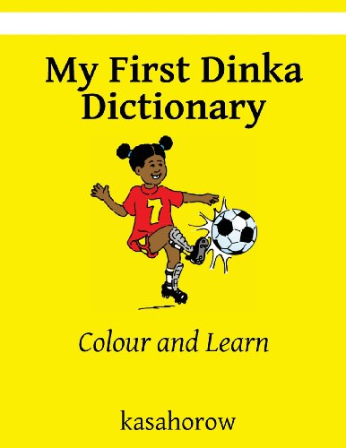 My First Dinka Dictionary