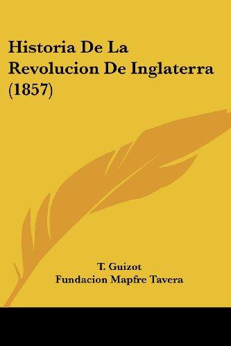 Historia de La Revolucion de Inglaterra (1857)