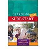 img - for [ LEARNING FROM SURE START: WORKING WITH YOUNG CHILDREN AND THEIR FAMILIES ] By Weinberger, Jo ( Author) 2005 [ Paperback ] book / textbook / text book