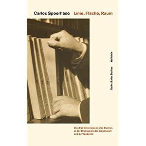 Linie, Fläche, Raum: Die drei Dimensionen des Buches in der Diskussion der Gegenwart und