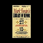 Mark Twain's Library of Humor | [Mark Twain, Charles Dudley Warner, Thomas Bailey Aldrich]