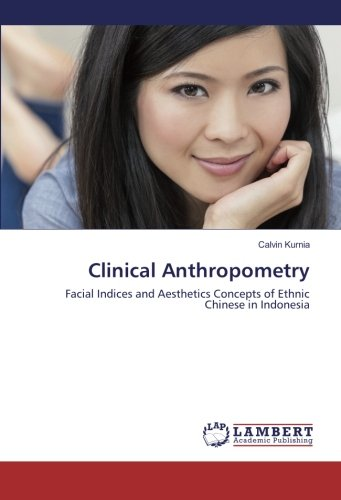 clinical-anthropometry-facial-indices-and-aesthetics-concepts-of-ethnic-chinese-in-indonesia