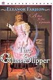 The Glass Slipper (0064405613) by Farjeon, Eleanor