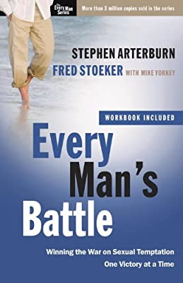 Every Man's Battle Bible Study: Winning the War on Sexual Temptation One Victory at a Time