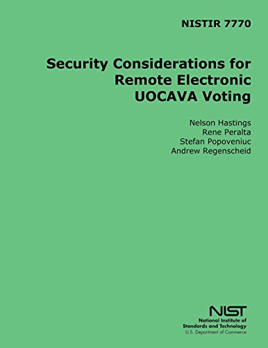 Nistir 7770 Security Considerations for Remote Electronic Uocava Voting