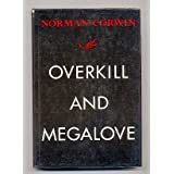 Overkill and Megalove