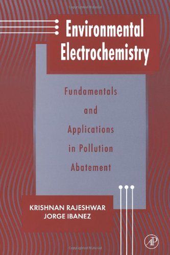 Environmental Electrochemistry: Fundamentals and Applications in Pollution Abatement