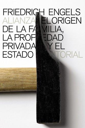 El Origen De La Familia, La Propiedad Privada Y El Estado (El Libro De Bolsillo - Ciencias Sociales)