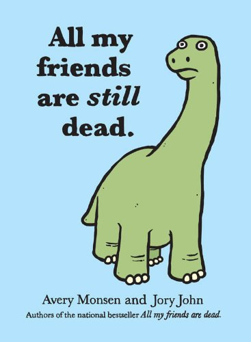 all-my-friends-are-still-dead