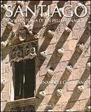 img - for Santiago. Senso e storia di un pellegrinaggio book / textbook / text book
