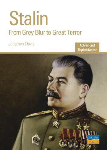 Stalin: From Grey Blur to Great Terror Advanced Topic Master (Advanced Topic Masters)