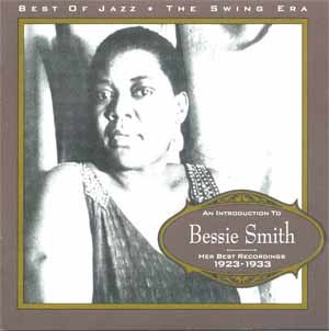 Bessie Smith: Her Best Recordings, 1923-1933 by Bessie Smith, Fletcher Henderson, Irving Johns, Clarence Williams and Louis Armstrong