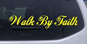 Yellow 16in X 3.0in -- Walk By Faith Christian Car Window Wall Laptop Decal Sticker